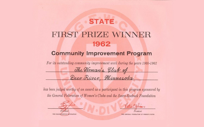 State First Prize Winner 1962 Community Improvement Program. For it's outstanding community improvement work during the years 1960-1962, The Women's Club of Deer River Minnesota has been judged worthy of an award as a participant in this program sponsored by the Federation of Women's Clubs and the Sears-Roebuck Foundation