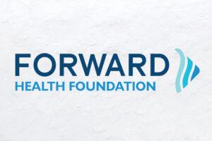 New Name, Same Mission - Forward Health Foundation