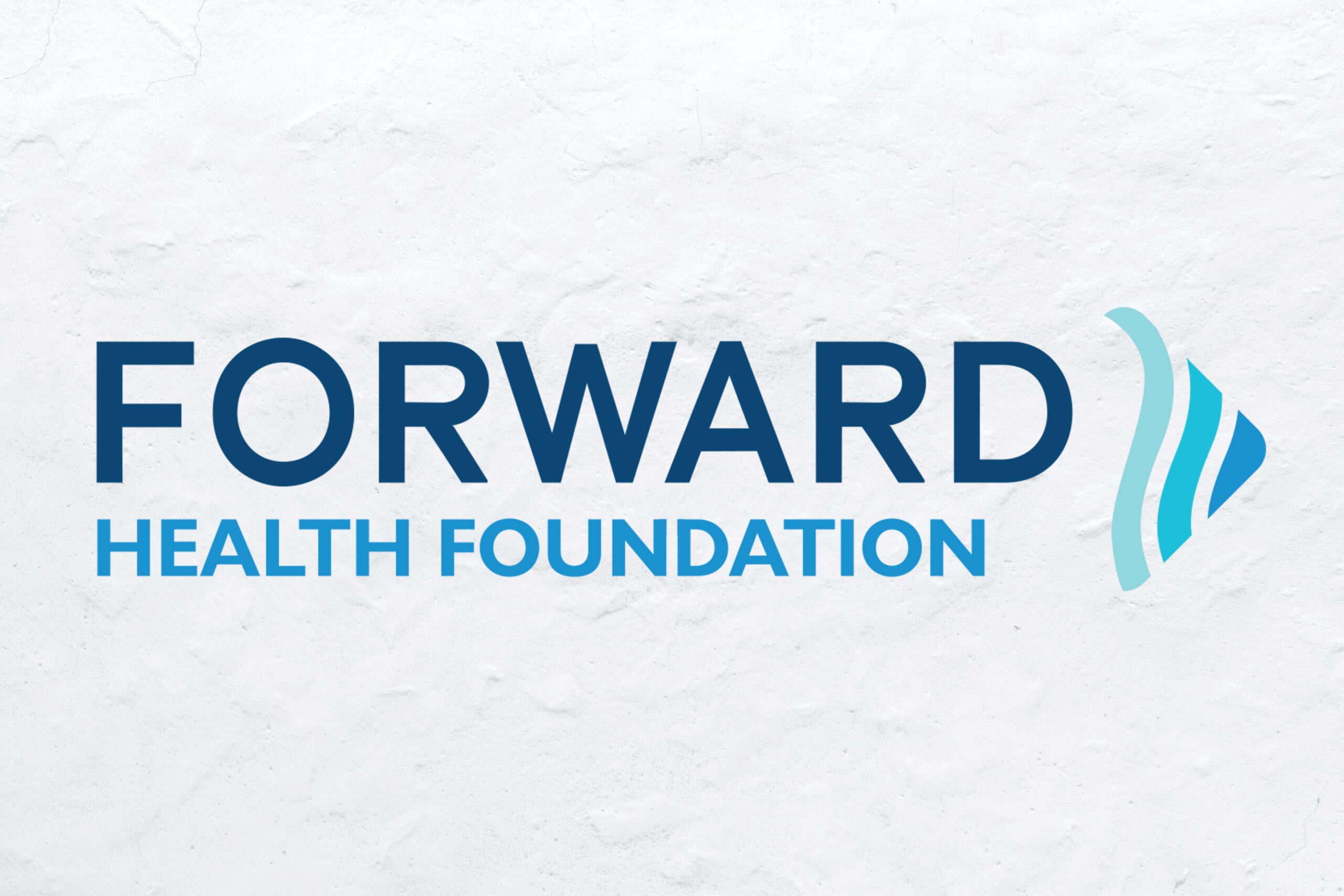 New Name, Same Mission - Forward Health Foundation